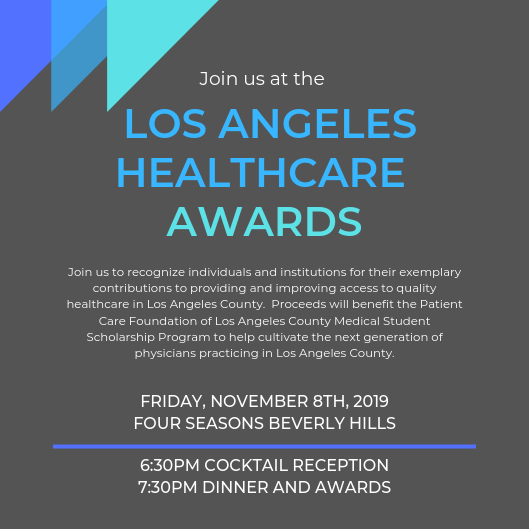 Monday Rx: Los Angeles Healthcare Awards, House of Delegates Event, Business Group Resources, and District 5 Event.