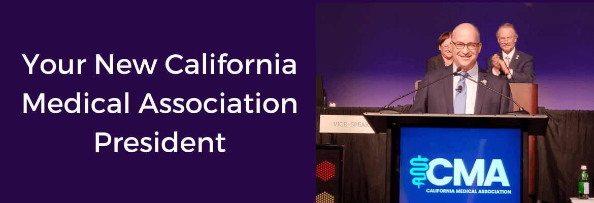 Monday Rx | October 15, 2018 | Your New California Medical Association President