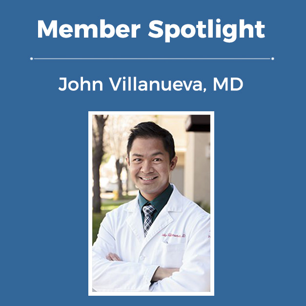 Member Spotlight: John Villanueva, MD