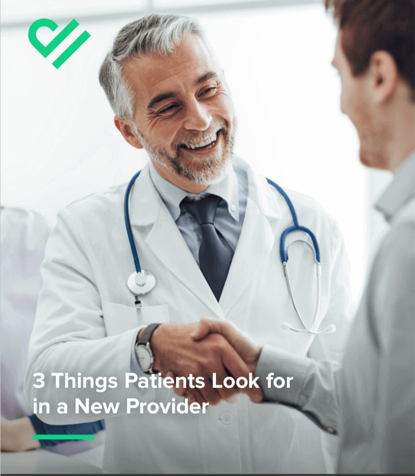 3 Things Patients Look for in a New Provider