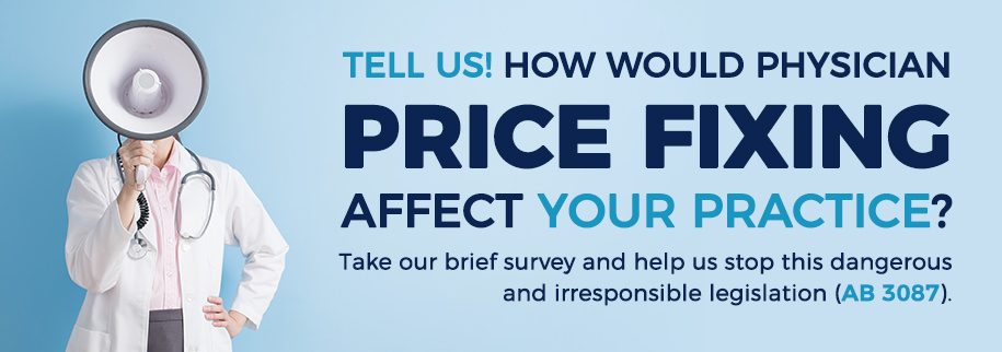 Survey: How Would the AB 3087 Price Fixing Proposal Affect Your Practice?