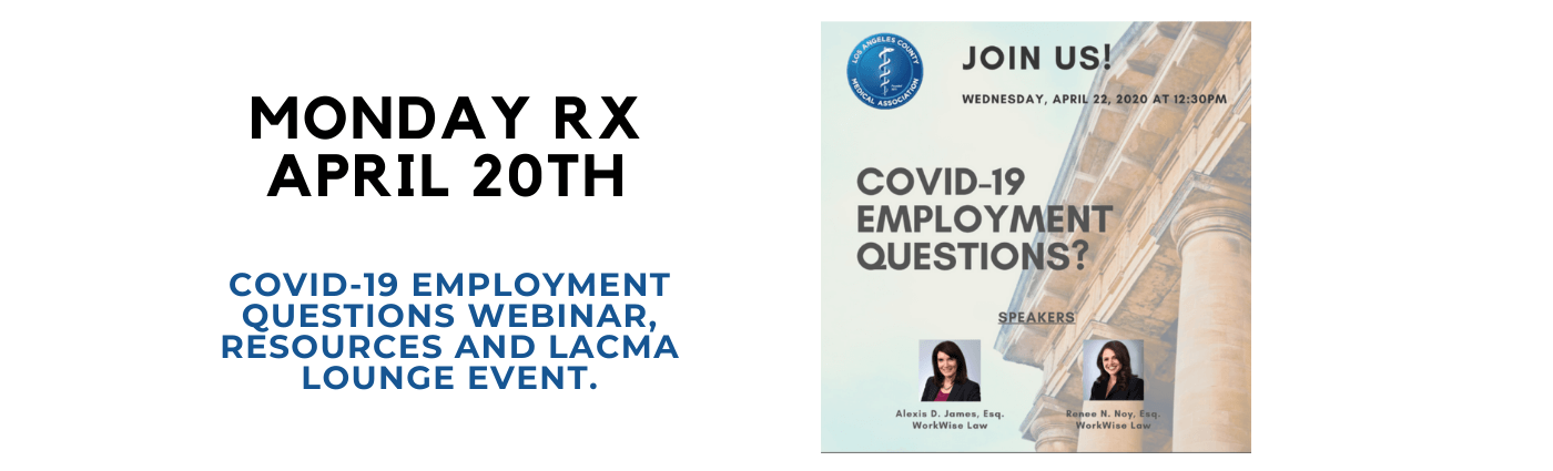 COVID-19 Employment Questions Webinar, Resources and LACMA Lounge Event.
