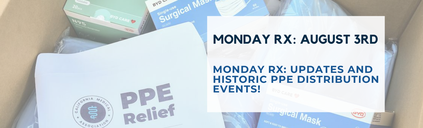 Monday Rx: Updates and Historic PPE Distribution Events!