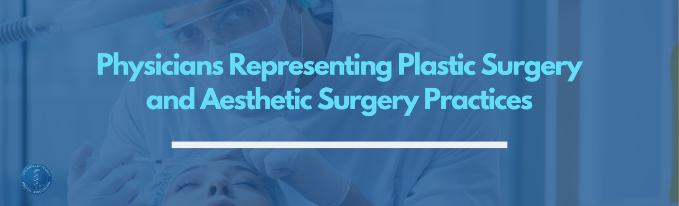 Reopening Guidelines for Plastic and Aesthetic Surgery Practices