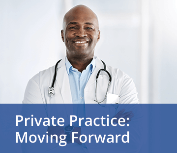 Private Practice: Moving Forward